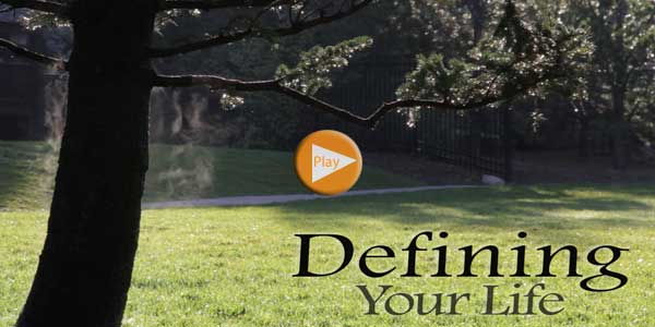 DefiningYourLife600 Defining Your Life – A Living Well Adventure Film