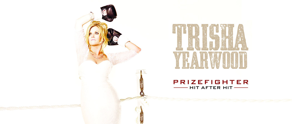 Trisha Yearwood Prize Fighter