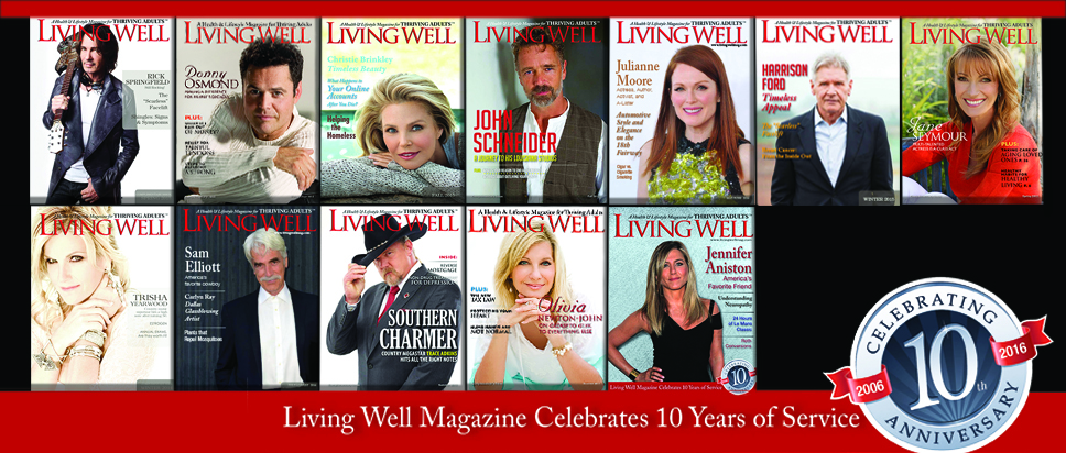 Living Well Magazine 10th Anniversary